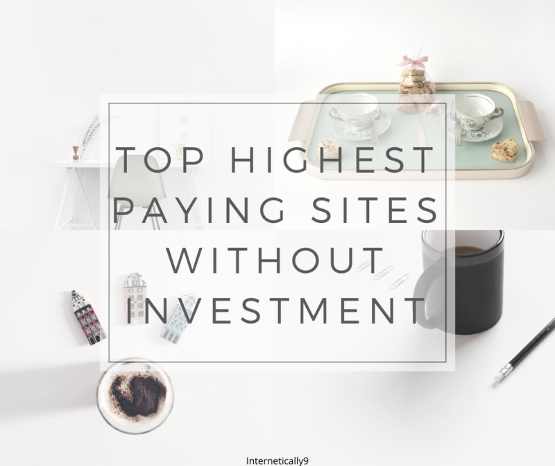 Highest paying sites without investment
